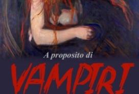 2018/12/15 A PROPOSITO DI VAMPIRI
